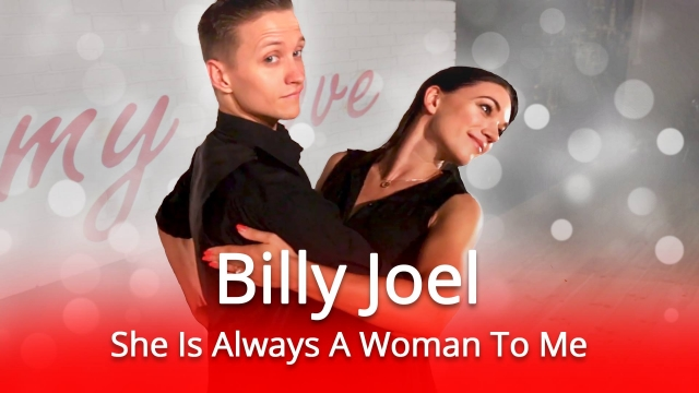 Billy Joel - She is always a woman to me